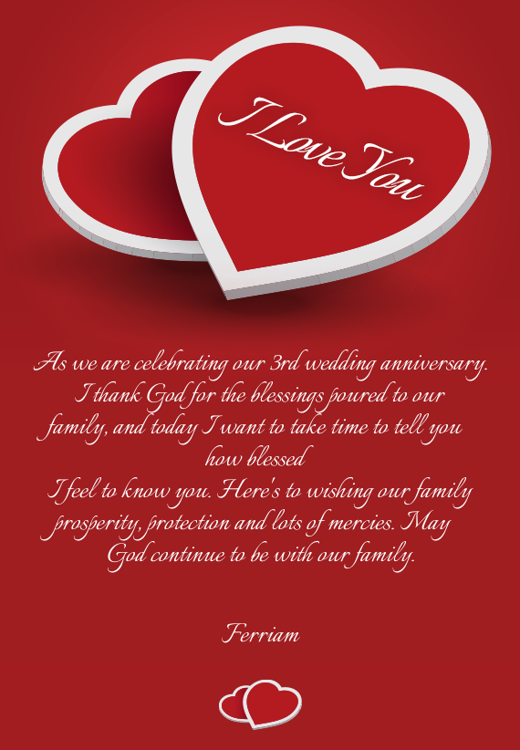 As We Are Celebrating Our 3rd Wedding Anniversary I Thank God For The Blessings Poured To Our Famil Free Cards