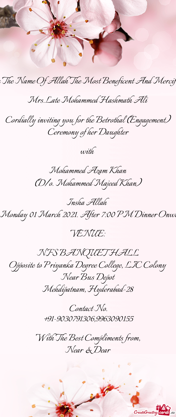 Cordially inviting you for the Betrothal (Engagement) Ceremony of her Daughter