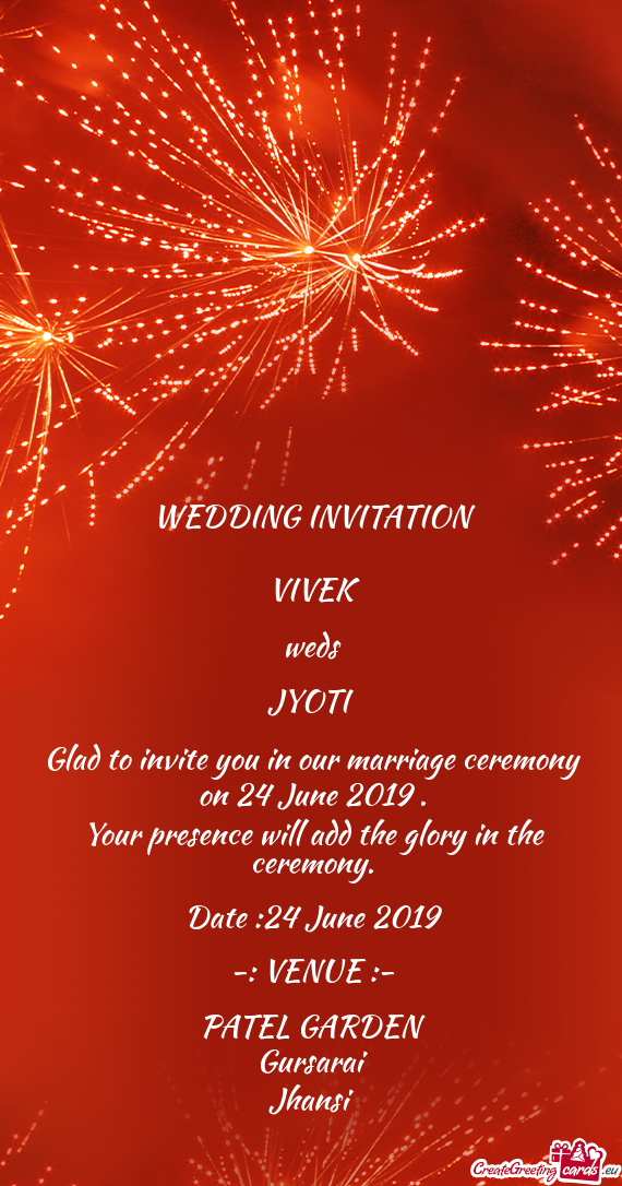 Glad to invite you in our marriage ceremony on 24 June 2019