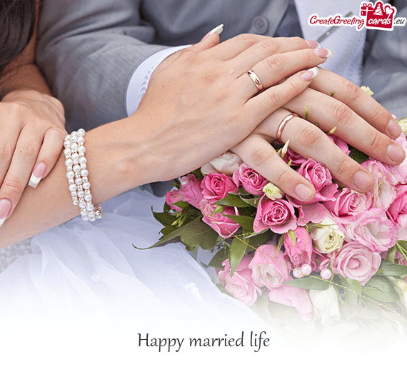 Happy Married Life Free Cards