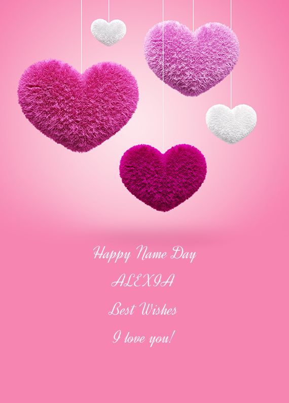 happy name day alexia best wishes i love you  free cards