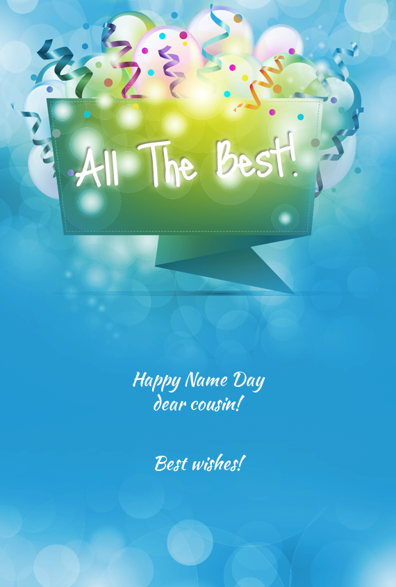 happy name day dear cousin best wishes  free cards