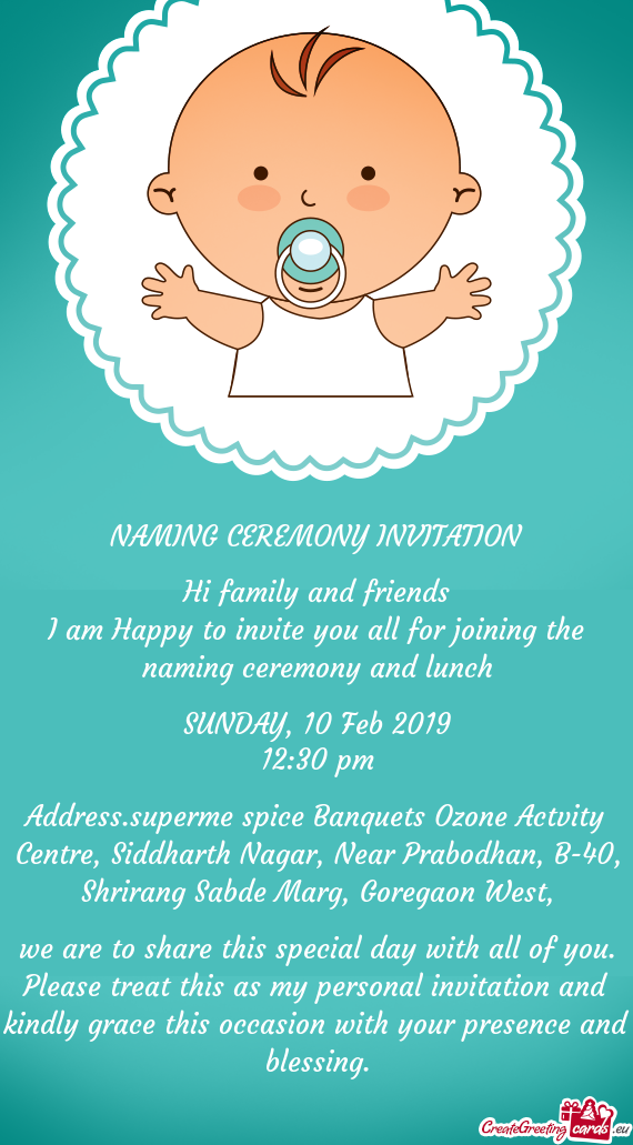 I Am Happy To Invite You All For Joining The Naming Ceremony