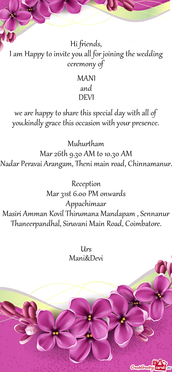 I Am Happy To Invite You All For Joining The Wedding Ceremony Of