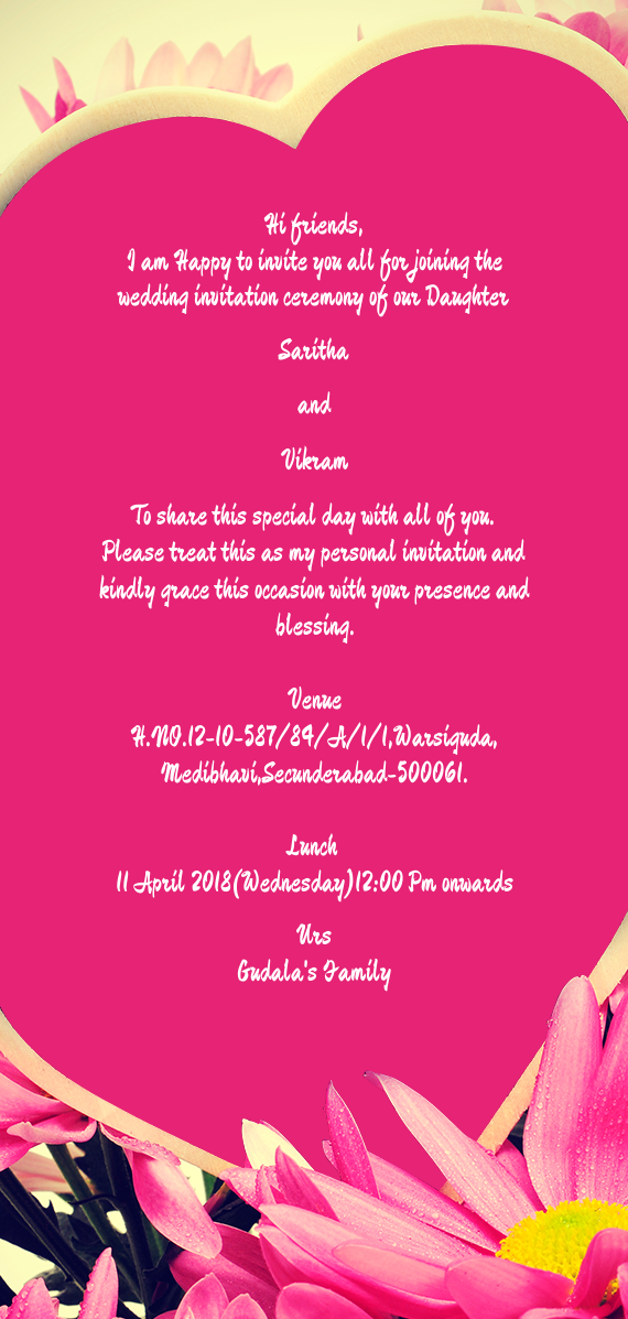 I Am Happy To Invite You All For Joining The Wedding Invitation