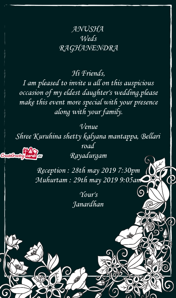 I am pleased to invite u all on this auspicious occasion of my eldest daughter