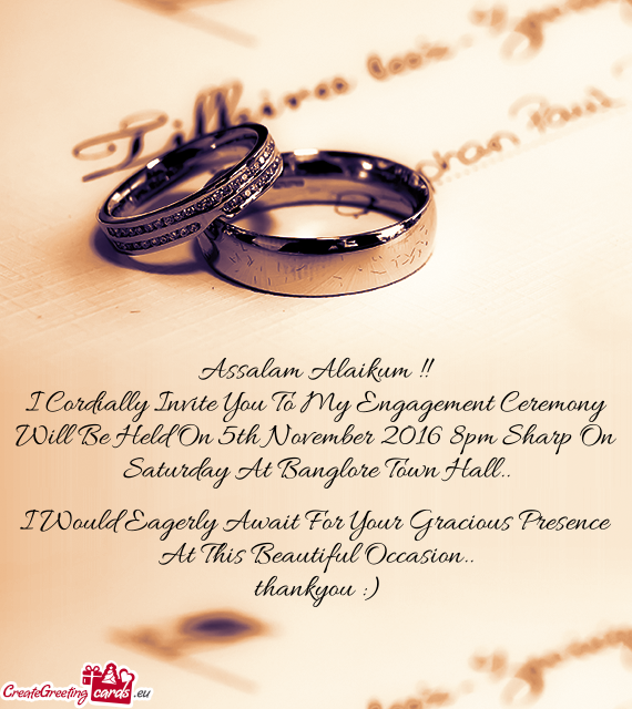 I Cordially Invite You To My Engagement Ceremony Will Be Held On