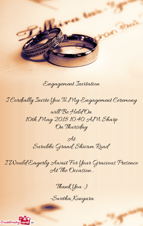 I Cordially Invite You To My Engagement Ceremony Free cards