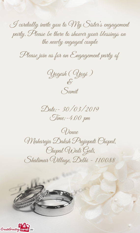 I Cordially Invite You To My Sister S Engagement Party