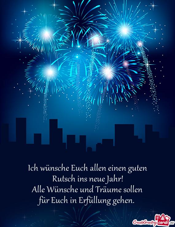 Euch Allen Einen Guten Rutsch Ins Neue Jahr