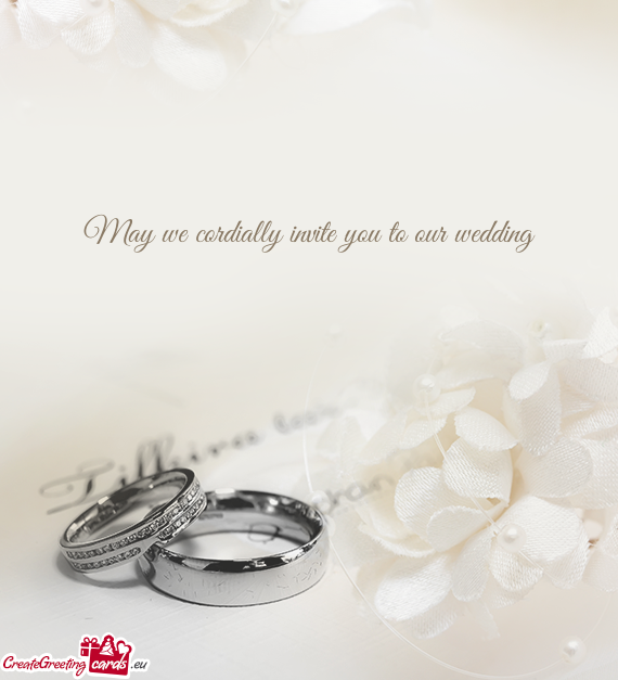 May We Cordially Invite You To Our Wedding Free Cards