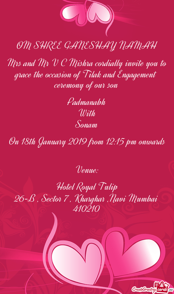 Mrs And Mr V C Mishra Cordially Invite You To Grace The Occasion Of