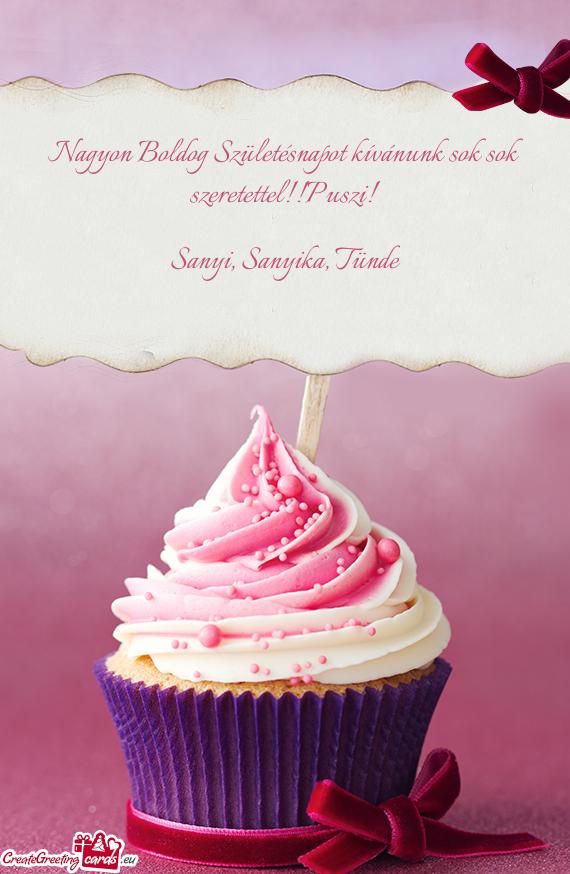 nagyon boldog születésnapot Nagyon Boldog Születésnapot kívánunk sok sok szeretettel!!Puszi  nagyon boldog születésnapot
