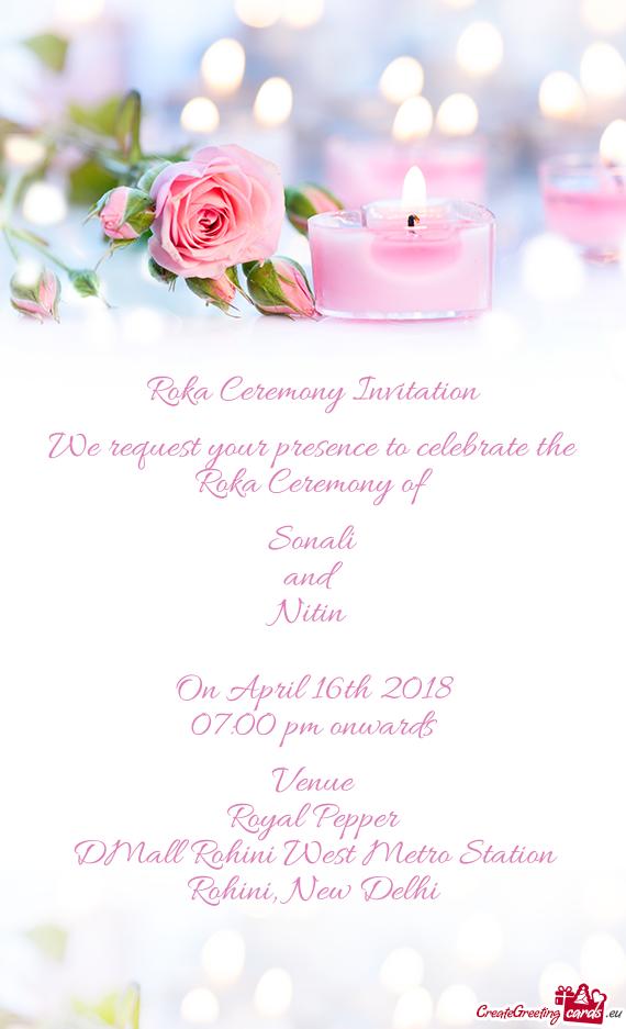 roka ceremony invitation we request your presence to