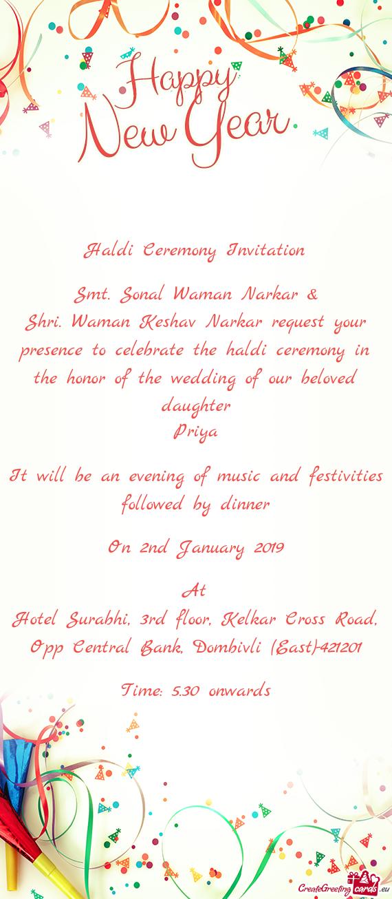 Shri Waman Keshav Narkar Request Your Presence To Celebrate The