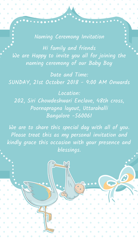 We are Happy to invite you all for joining the naming ceremony of