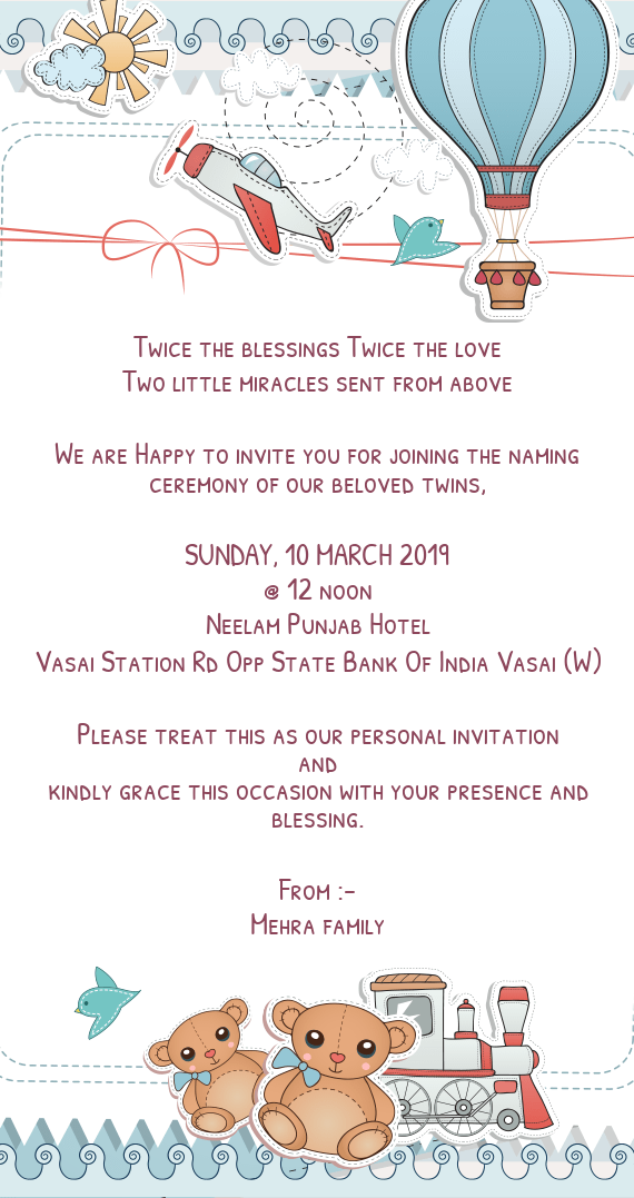 We are Happy to invite you for joining the naming ceremony