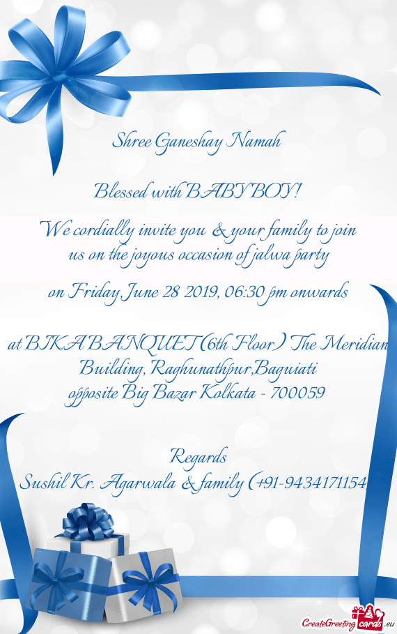We cordially invite you & your family to join us on the joyous occasion of jalwa party