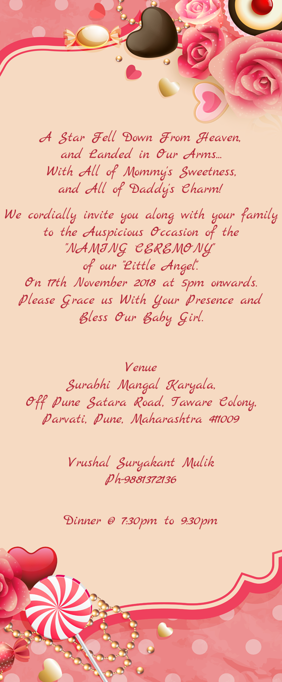 We Cordially Invite You Along With Your Family To The Auspicious Occasion Of The Free Cards