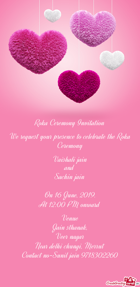 We request your presence to celebrate the Roka Ceremony