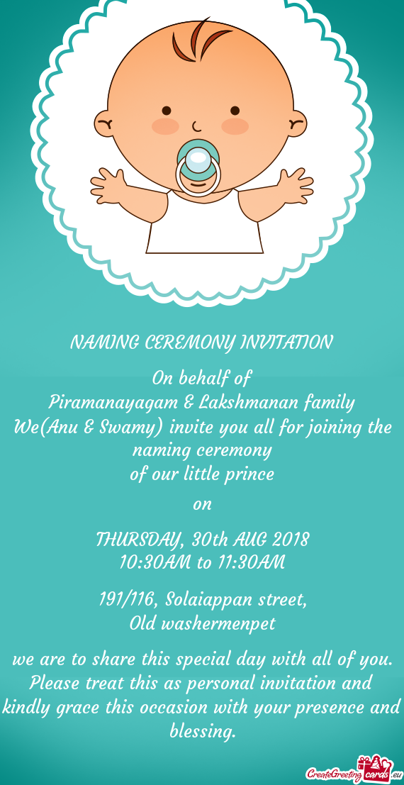 We(Anu & Swamy) invite you all for joining the naming ceremony ...