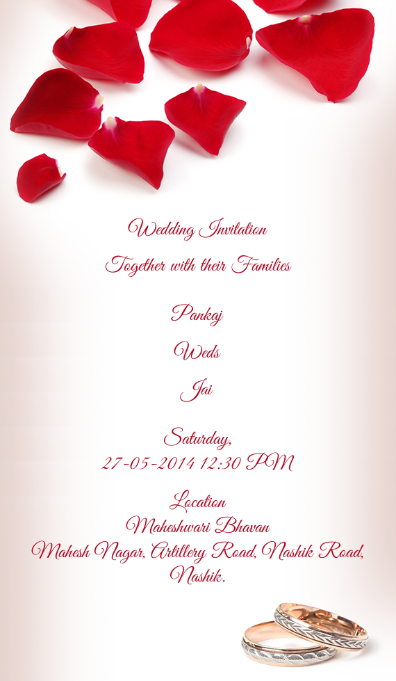 Wedding Invitation Together With Their Families Pankaj Weds Jai Saturday
