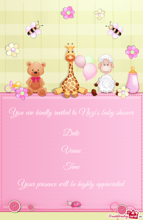 You are kindly invited to Nozis baby shower Date Venue Time
