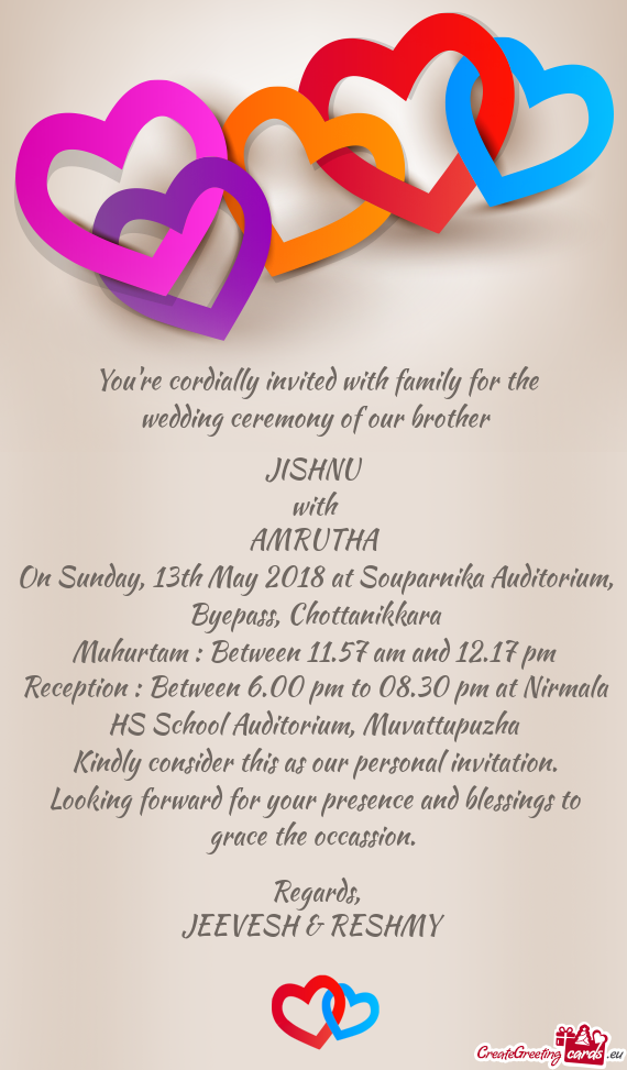Youre cordially invited with family for the wedding ceremony of our